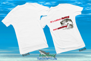 fishing not catching T-Shirt